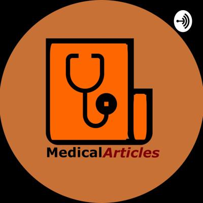 Medical Articles Podcast