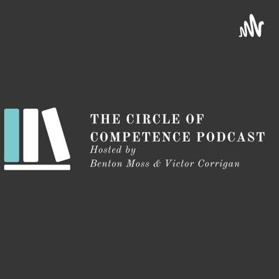 The Circle of Competence Podcast