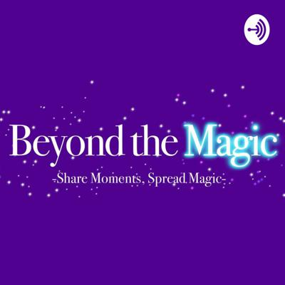 Beyond the Magic