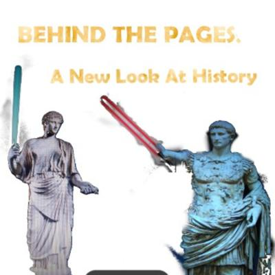 Behind The Pages: A New Look At History