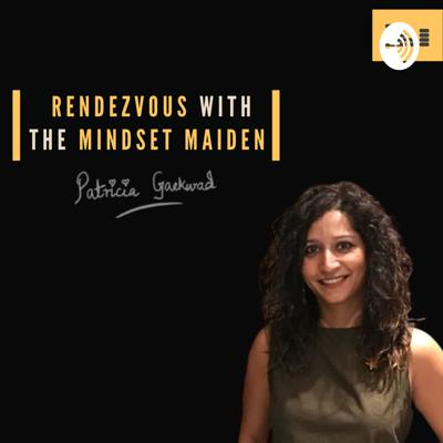 Rendezvous with The Mindset Maiden