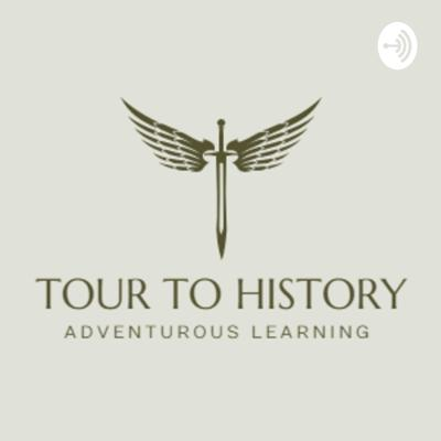 TOUR TO HISTORY