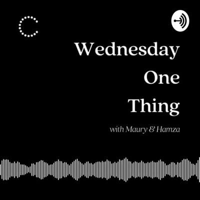 For our #WednesdayOneThing series, we will have hosts, Maury Rubin & Hamza keep you in the know with a weekly podcast on one interesting current event in the industry.  Maury & Hamza will also have a collection of