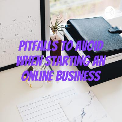 Pitfalls to Avoid When Starting an Online Business
