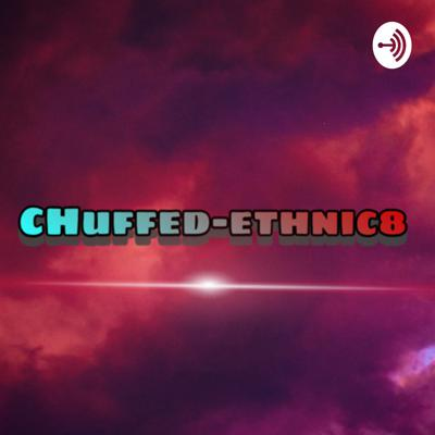 Chuffy first podcast
