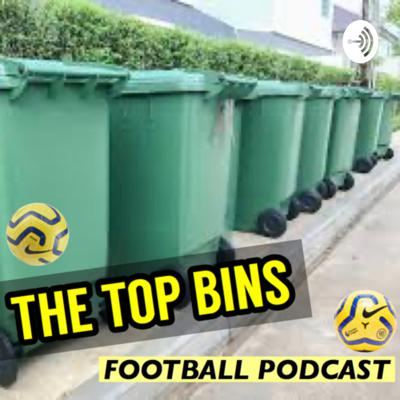 The Top Bins football podcast