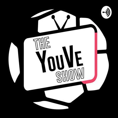 The YouVe Show
