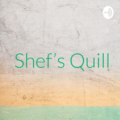 Shef's Quill
