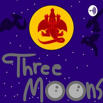 Three Moons! A Wings Of Fire Podcast