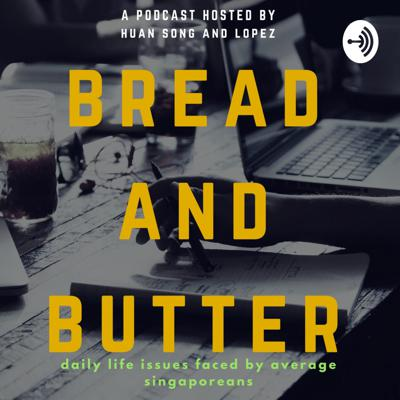Bread And Butter Podcast