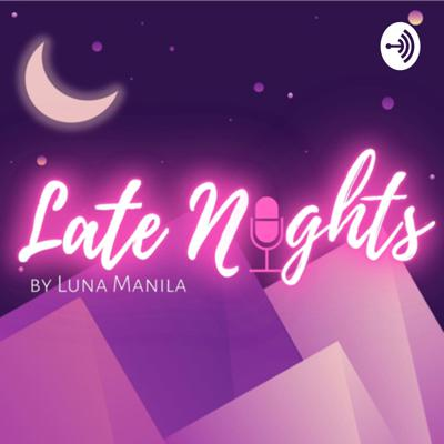 Just when you are about to sleep random thoughts just keeps on bugging you during these ungodly hours. Welcome to Late Nights by Luna Manila your avenue for your late night thoughts and how to sashay it away.   Late Nights by Luna Manila will be a bi-weekly podcast. Hoping to create a safe space for everyone to share their ideas, experiences, inputs on societal pressure, dating, love and the ups and downs of their journey living in Manila.