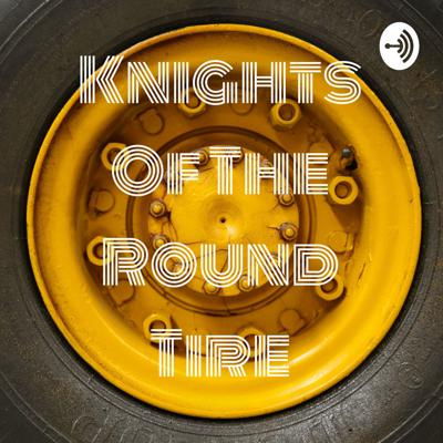 Knights Of The Round Tire