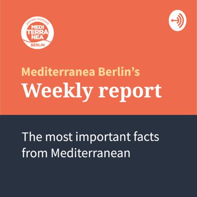 Weekly Report: The most important facts from Mediterranean.