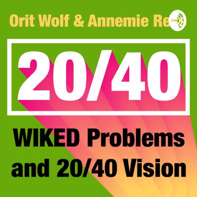 WIKED Problems and 2040 Vision