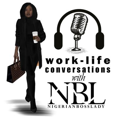 Work-life Conversations with NBL