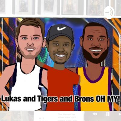 Lukas, Tigers and Brons. OH MY!!!