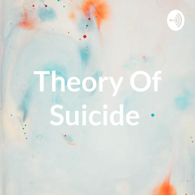 Theory Of Suicide