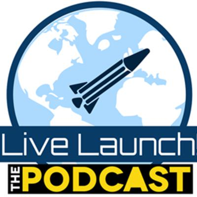 The Live Launch Podcast