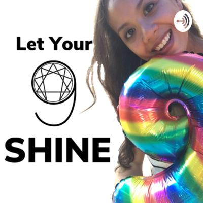 Let Your 9 Shine