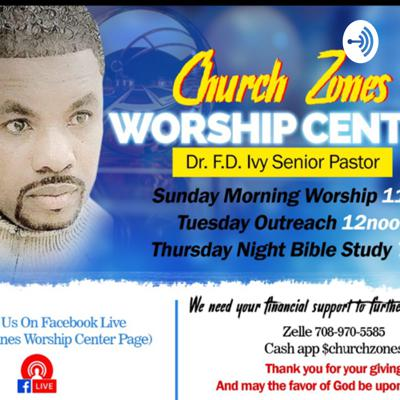 Church Zones Worship Center