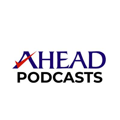 AHEAD Podcasts
