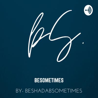 Be_Sometimes