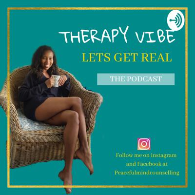 Therapy Vibe: Let's Get Real
