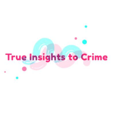 True Insights To Crime