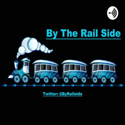 By The Rail Sde