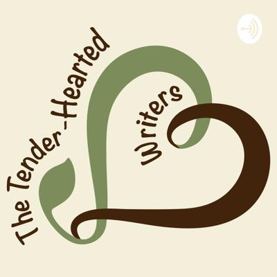 The Tender-Hearted Writers