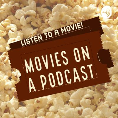 Movies on a Podcast