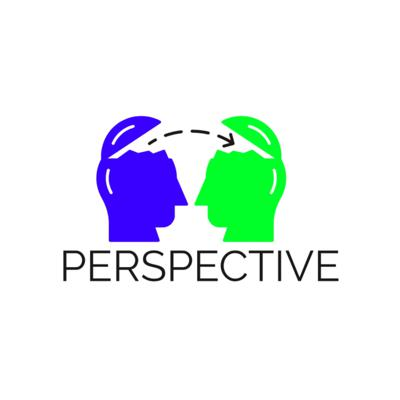 Perspective ( Whats yours?)