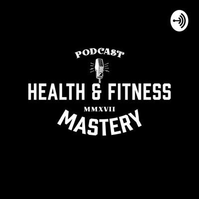 Health and Fitness Mastery