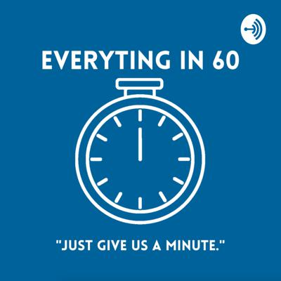 Everyting in 60