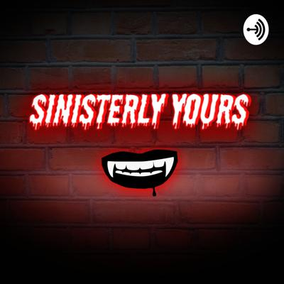 Sinisterly Yours