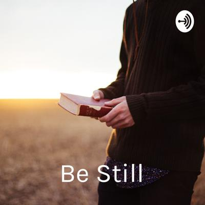 Be Still: Daily Reflections