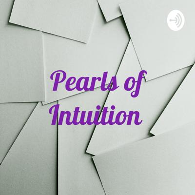 Pearls of Intuition