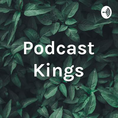 Podcast Kings