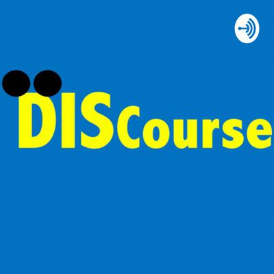DISCourse: A Disney Podcast