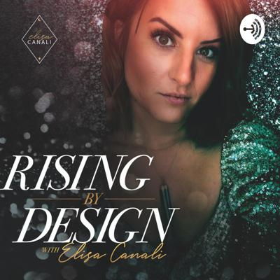 Rising by Design with Elisa Canali
