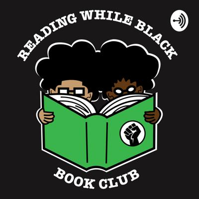 Reading While Black Podcast