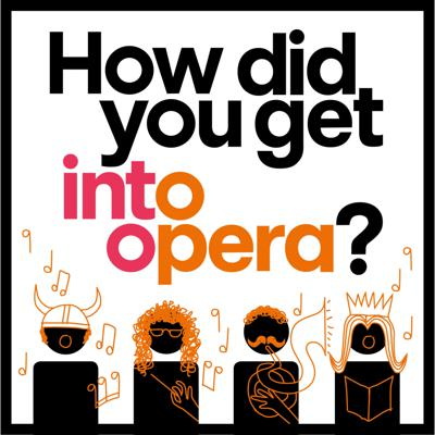 How did you get into opera?