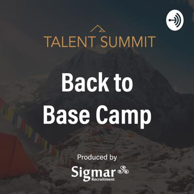 Talent Summit: Back to Base Camp