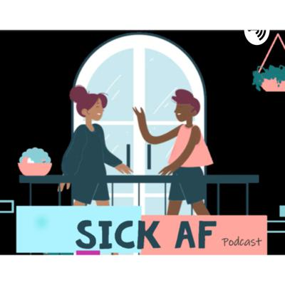 """There are five main aspects of personal health: physical, emotional, social, spiritual, and intellectual.""   Welcome to Sick AF podcast where we will be learning, exploring, discussing, and sharing our experiences on health, wellness, disease, integrative medicine and the effects it has on people of color!"