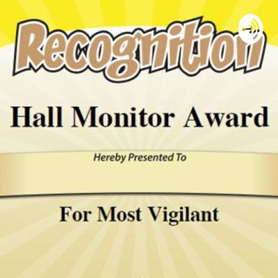 Hall Monitors of the Year