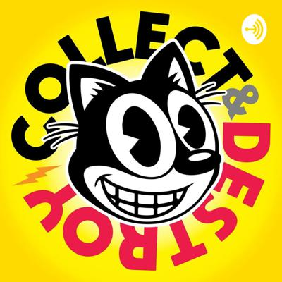 Collect & Destroy