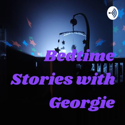 Bedtime Stories with Georgie