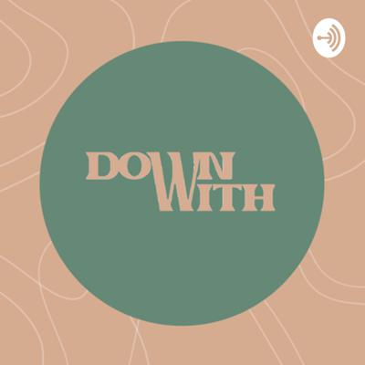 Down With