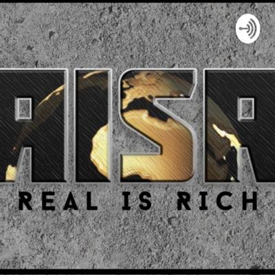 REAL IS RICH
