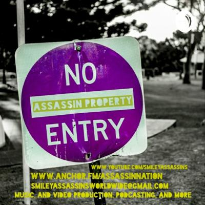 Assassin Nation is a podcast by The Smiley Assassins. A